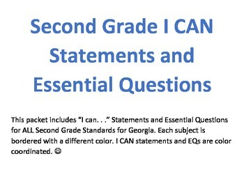 Second Grade I CAN Statements and Essential Questions--ALL