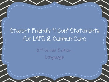 "Second Grade ""I Can"" Statements LAFS & Common Core Language"