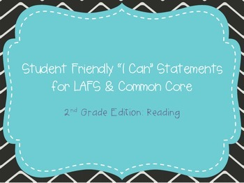 "Second Grade ""I Can"" Statements LAFS & Common Core Reading"