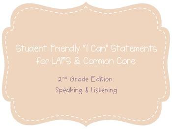 "Second Grade ""I Can"" Statements LAFS & Common Core Speakin"
