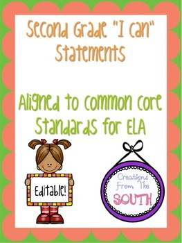 "Second Grade ""I Can"" Statements for ELA EDITABLE!"