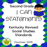 "Second Grade ""I Can"" Statements for KY NEW Revised Social Studies Standards"