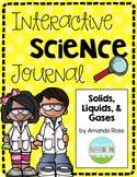 Second Grade Interactive Science Journal: Solids, Liquids,