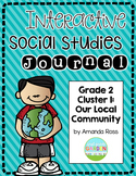 Second Grade Interactive Social Studies Journal - Cluster 1 {Editable}