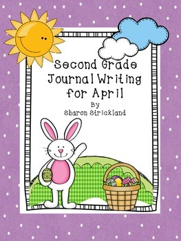 Second Grade Journal Writing for April