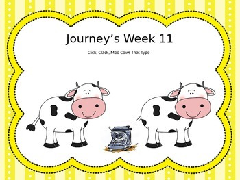 Second Grade Journey's Lesson 11: Click, Clack, Moo