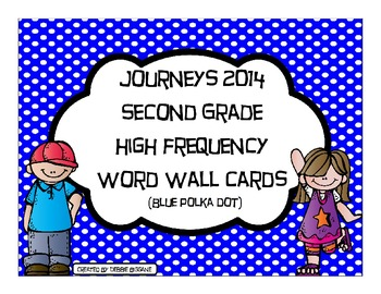 Second Grade Journeys 2014 High Frequency Word Wall (Blue