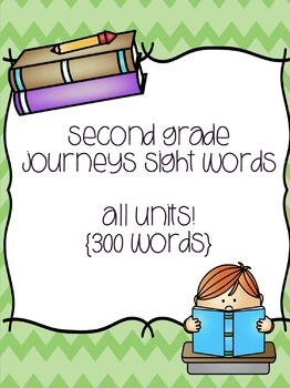Second Grade Journeys Sight Words ALL UNITS!! {300 words}