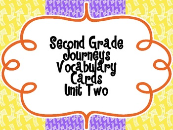 Second Grade Journeys Vocabulary {Unit Two}