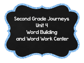 Second Grade Journeys Word Building Unit 4