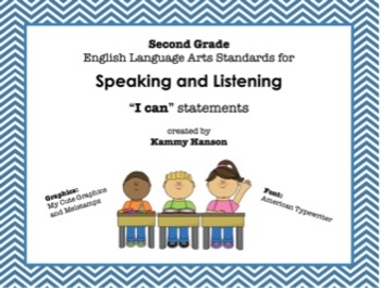 "Second Grade Language Arts Standards ""I Can"" Statements for Speaking & Listening"