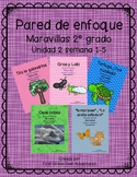 Second Grade- Maravillas - Unit 2 Focus Wall Bundle