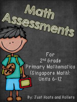 2nd Grade Math Assessments: Part 2- Primary Mathematics/ Singapore Math