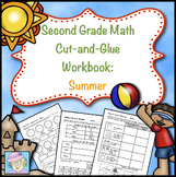 Second Grade Math Common Core Cut-and-Glue Workbook:  Summer Version