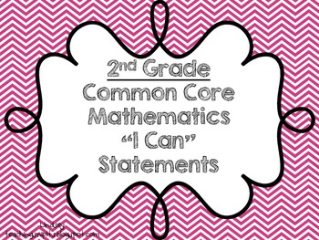 """Second Grade Math Common Core """"I Can"""" Statement Cards"""