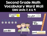Second Grade Math EM4 Vocabulary Word Wall (Units 7, 8 & 9)