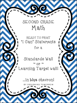 "Second Grade Math ""I Can"" Statements Printable Wall Cards"