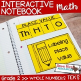 Second Grade Math Interactive Notebook: Whole Numbers - Place Value (TEKS)