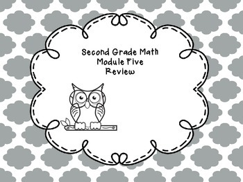 Second Grade Math Module Five Review Questions