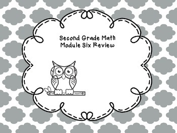 Second Grade Math Module Six Review Questions