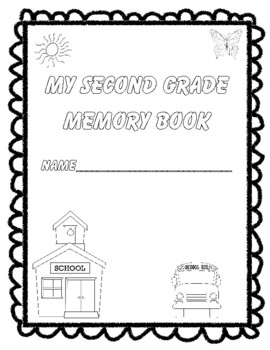 Second Grade Memories: An End-of-the-Year Memory Book!