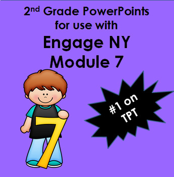 Second Grade Module 7 Engage (New York) Common Core Powerpoints 19 Lessons