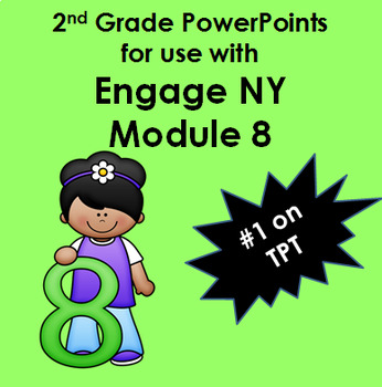 2nd Grade Module 8 Engage ny (New York) Common Core Powerpoints 10 Lessons
