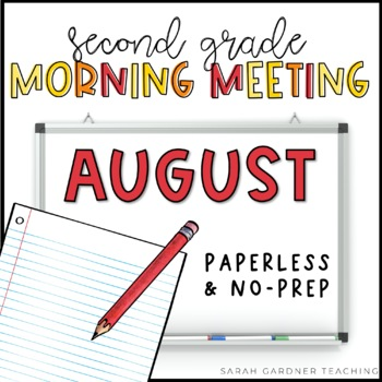 Second Grade Morning Meeting Messages - August
