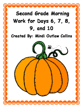 Second Grade Morning Work for Days 6, 7, 8, 9, and 10
