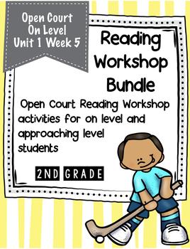 Second Grade Open Court Reading Workshop Bundle Unit 1 Week 5