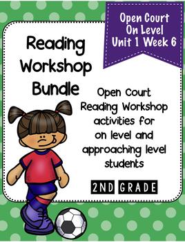 Second Grade Open Court Reading Workshop Bundle Unit 1 Week 6