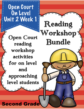 Second Grade Open Court Reading Workshop Bundle Unit 2 Week 1