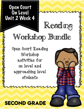 Second Grade Open Court Reading Workshop Bundle Unit 2 Week 4