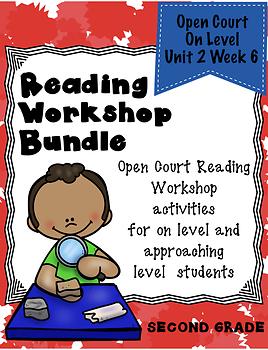 Second Grade Open Court Reading Workshop Bundle Unit 2 Week 6