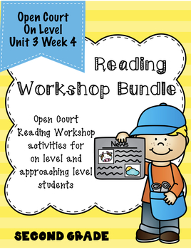 Second Grade Open Court Reading Workshop Bundle Unit 3 Lesson 4