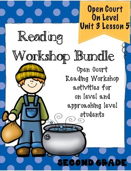 Second Grade Open Court Reading Workshop Bundle Unit 3 Lesson 5