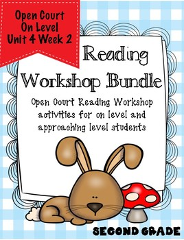 Second Grade Open Court Reading Workshop Bundle Unit 4 Lesson 2