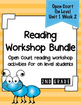 Second Grade Open Court Reading Workshop Bundle Unit 1 Week 2