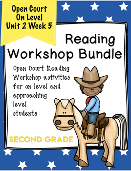 Second Grade Open Court Workshop Bundle Unit 2 Week 5