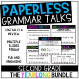 Second Grade PAPERLESS Grammar Talks- A Yearlong *GROWING* Bundle