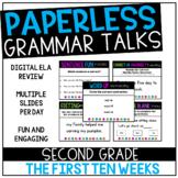 Second Grade PAPERLESS Grammar Talks- The First 10 Weeks