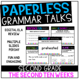 Second Grade PAPERLESS Grammar Talks- The Second 10 Weeks