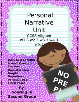 Writing a Personal Narrative Unit NO PREP!