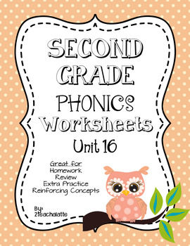 Second Grade Phonics Unit 16 Worksheets