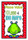 Second Grade Place Value 10 Less and 100 More