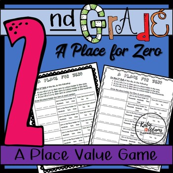 Second Grade Place Value : A Place for Zero (Common Core Game)