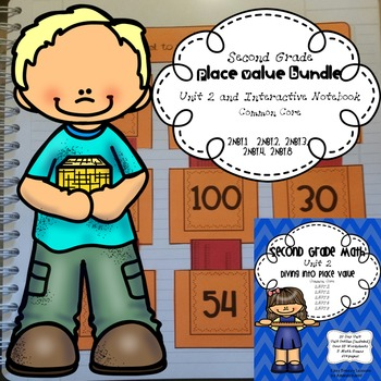 Second Grade Place Value Bundle (Unit 2 and interactive notebook)