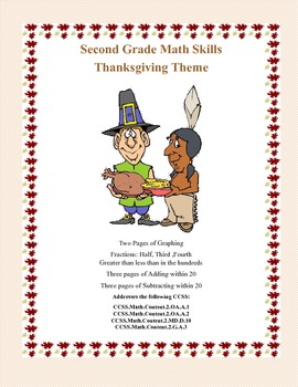 Second Grade Practice-Thanksgiving Themed Math Worksheets that address 4 CCSS