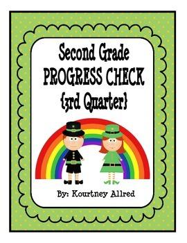 Second Grade Progress Check 3rd Quarter