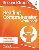 Second Grade Reading Comprehension Workbook - Volume 3 (50 Stories)